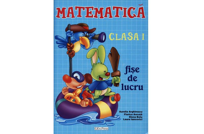 Caiet lucru matematica cls I